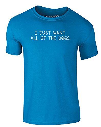 Brand88 - I Just Want All of the Dogs, Erwachsene Gedrucktes T-Shirt Azurblau/Weiß