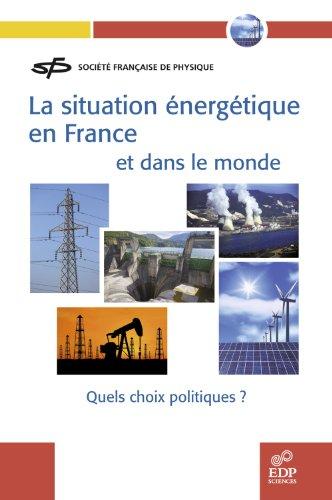 La situation énergétique en France et ...