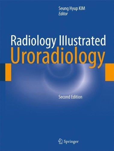 Radiology Illustrated: Uroradiology (2012-01-23)