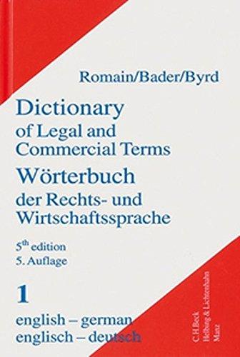 Wörterbuch der Rechts- und Wirtschaftssprache Dictionary of Legal and Commercial Terms: Teil II: deutsch-englisch Part II: german-english