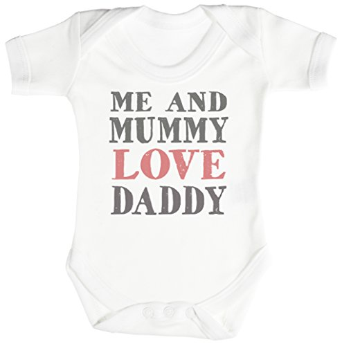 TRS - Me And Mummy Love Daddy Baby Bodys / Strampler 3-6 Monate weiß