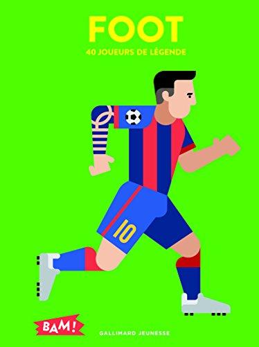 Foot: 40 joueurs de légende par Jean-Michel Billioud