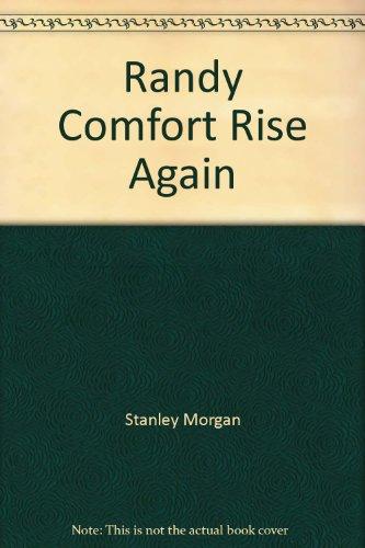 randy-comfort-rise-again