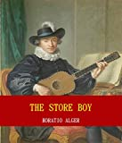 The Store Boy (Unabridged Content) (Famous Classic Author's Work) (ANNOTATED) (English Edition)
