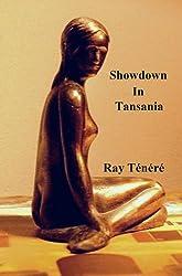 Showdown In Tansania