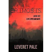 Erimosis: Liebe ist ein Euphemismus
