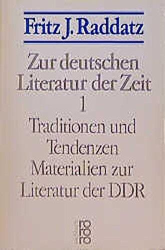 Zur deutschen Literatur der Zeit 1: Traditionen und Tendenzen: Materialien zur Literatur der DDR