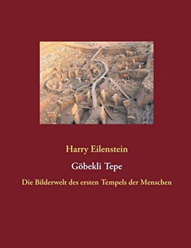 Preisvergleich Produktbild Göbekli Tepe: Die Bilderwelt des ersten Tempels der Menschen