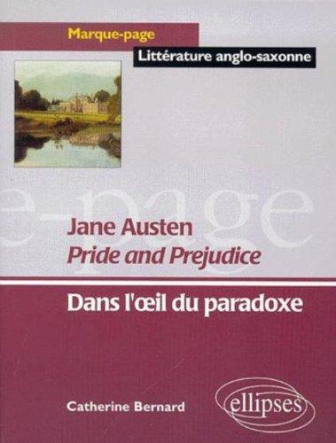 Jane austen pride and prejudice dans l'oeil du paradoxe marque-page litterature anglo-saxonne
