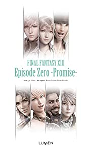 Final Fantasy XIII - Episode Zero - Promise - Edition simple One-shot