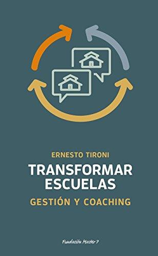 Transformar escuelas: Gestión y coaching