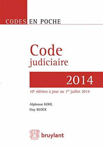 Code judiciaire - 2014, 10ème Ed.