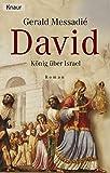 David: König über Israel - Gerald Messadié