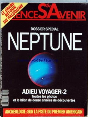 SCIENCES ET AVENIR [No 512] du 01/10/1989 - NEPTUNE - ADIEUX VOYAGER - DES FISSURES DANS LA SURETE - LES TALENTS DE NOS PAPILLES - HAUTE DEFINITION - SUR LES TRACES DU 1ER AMERICAIN - LE MUSEUM SAUVE SES TRESORS - L'OFFENSIVE DES MALADIES TROPICALES - CHAOS - LESLOIS DU DESORDRE - LE CNRS A 50 ANS - COMMENT LE CERVEAU PEUT-IL CREER DES MATHS par Collectif