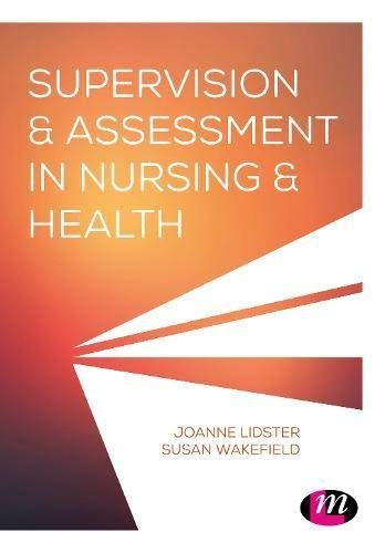 Student practice supervision and assessment: a guide for NMC Nurses and Midwives (English Edition)
