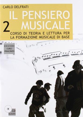Il pensiero musicale. Per la Scuola media. Con CD Audio: 2