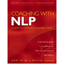(Coaching with NLP: How to be a Master Coach) By Joseph O'Connor (Author) Paperback on (Jul , 2004)