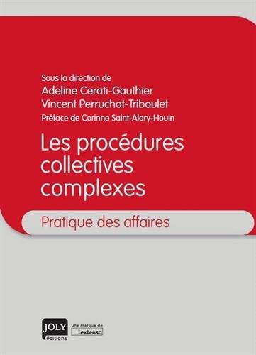 Les procédures collectives complexes par Sous la direction de Adeline Cerati-Gauthier