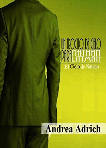 Un trocito de cielo para Nathan Littman (II) Desenlace.: El Cielo de Nathan. (Spanish Edition)
