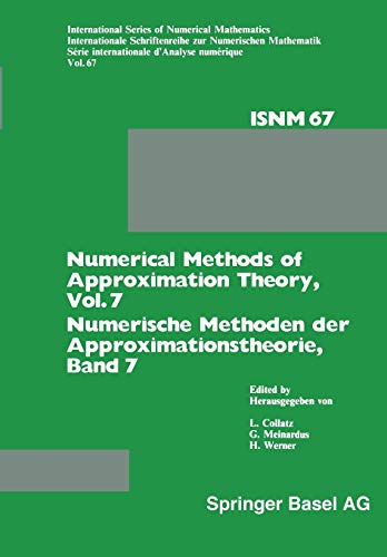 Numerical Methods of Approximation Theory, Vol. 7 / Numerische Methoden der Approximationstheorie, Band 7: Workshop on Numerical Methods of ... Series of Numerical Mathematics)