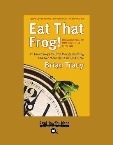 Eat That Frog! (EasyRead Large Bold Edition)