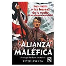 Alianza Malefica/ Unholy Alliance: The Nazis and the Powers of the Occult