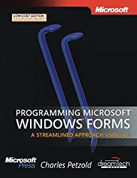 Programming Microsoft Windows Forms: A Streamlined Approach Using C# by Charles Petzold (2011-08-12)