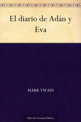 El diario de Adán y Eva por Mark Twain