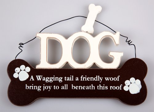 Dog Wall Plaque-a Wagging Tail a friendly Woof Bring Joy to all sotto il (Tetto Hanger)