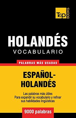 Vocabulario español-holandés - 9000 palabras más usadas (T&P Books) por Andrey Taranov