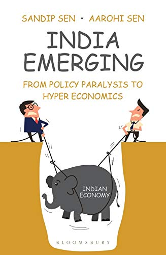 India Emerging: From Policy Paralysis to Hyper Economics