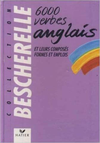 Collection Bescherelle 6000 Verbes Anglais de Gilbert Qunelle,Didier Hourquin ( 8 juillet 1997 )