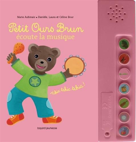 Petit Ours Brun écoute la musique - livre sonore par Marie Aubinais