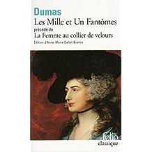 Les Mille et Un Fantômes/La Femme au collier de velours by Alexandre Dumas (2006-01-19)