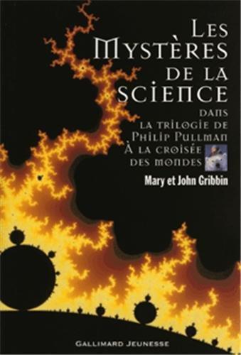 Les mystres de la science dans la trilogie de Philip Pullman