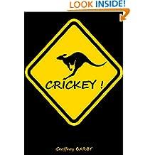 Crickey! (French Edition)