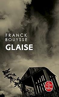 Glaise par Franck Bouysse