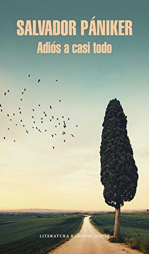 Adiós a casi todo (Literatura Random House)