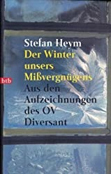 Der Winter unsers Mißvergnügens