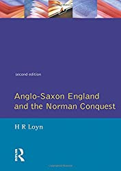 Anglo Saxon England and the Norman Conquest (Social and Economic History of England)