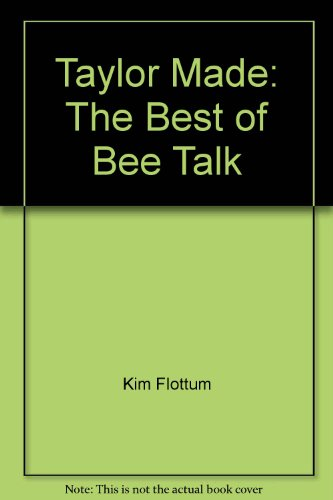 taylor-made-the-best-of-bee-talk