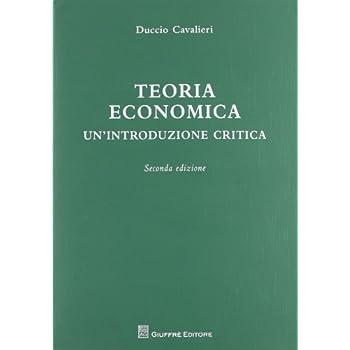 Teoria Economica. Un'introduzione Critica