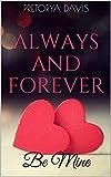 Always And Forever: Be Mine (Filles de l'eau t. 3)