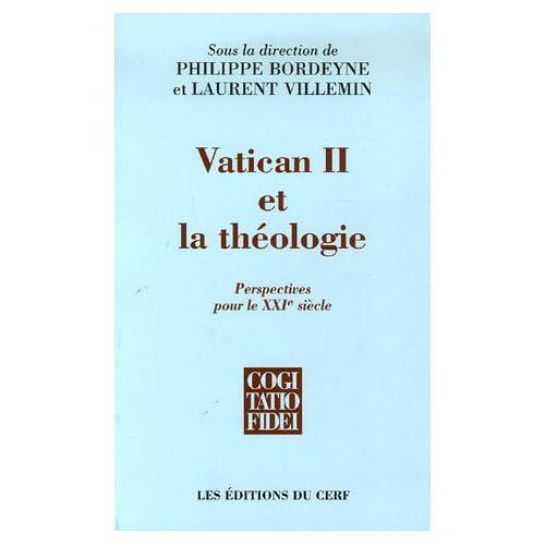 Vatican II et la théologie : Perspectives pour le XXIe siècle