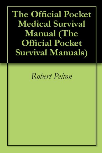 the-official-pocket-medical-survival-manual-the-official-pocket-survival-manuals-book-2-english-edit