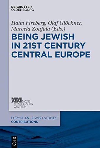 Being Jewish in 21st Century Central Europe (Europäisch-jüdische Studien – Beiträge, Band 43)