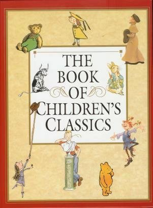 The Book of Children's Classics by Don Freeman (1997-08-01)