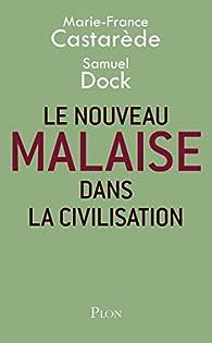 Le nouveau malaise dans la civilisation par Marie-France Castarède