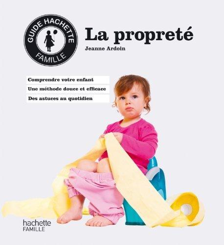 La propreté de Jeanne Ardoin (25 juin 2014) Broché