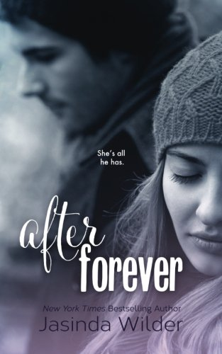 After Forever: The Ever Trilogy: Book 2